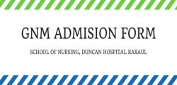 GNM Application Form -Duncan Hospital Raxaul - 2020